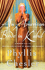 Bride in Kabul by Phyllis Chesler